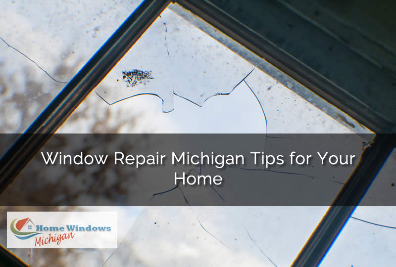 Repair your Window in Michigan
