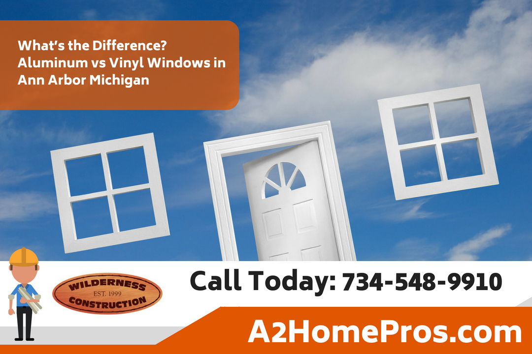 What's the Difference? Aluminum vs Vinyl Windows in Ann Arbor Michigan