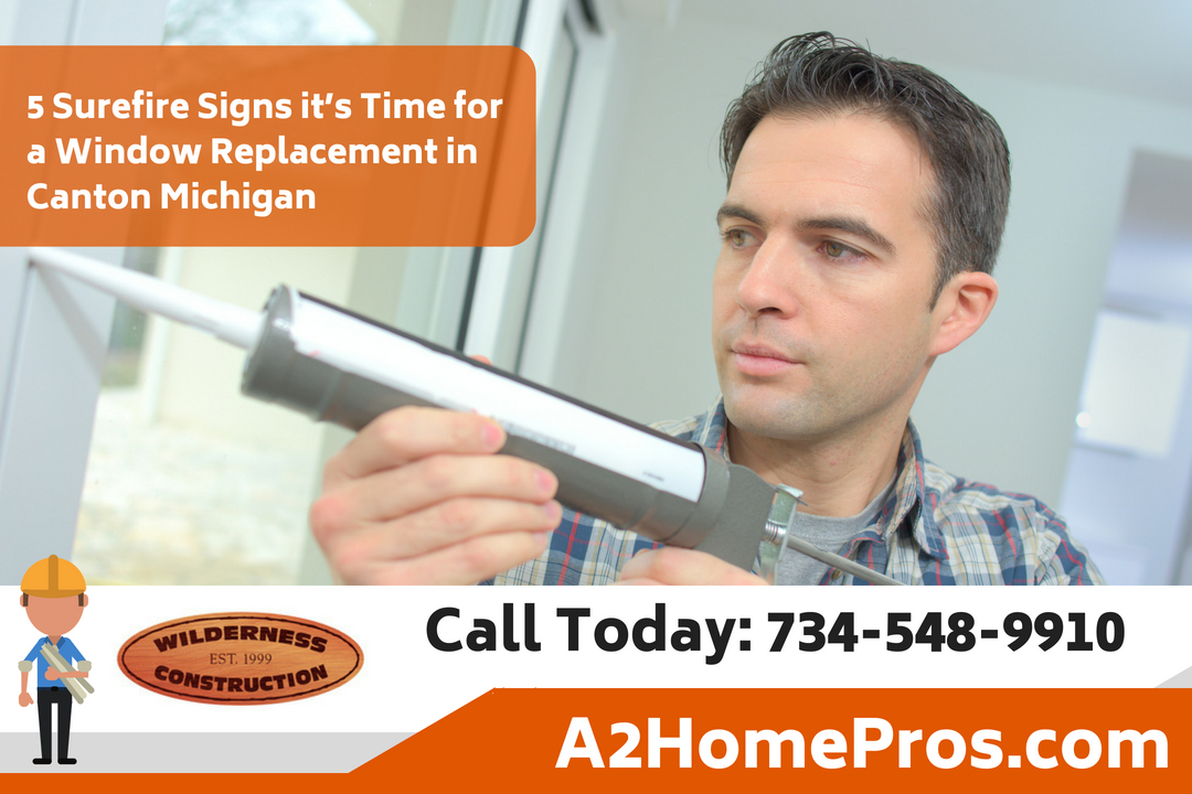 5 Surefire Signs it's Time for a Window Replacement in Canton Michigan
