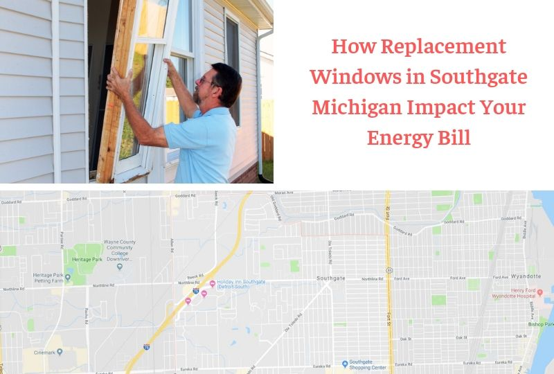 How Replacement Windows in Southgate Michigan Impact Your Energy Bill