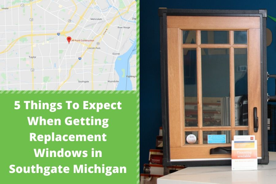 5 Things To Expect When Getting Replacement Windows in Southgate Michigan
