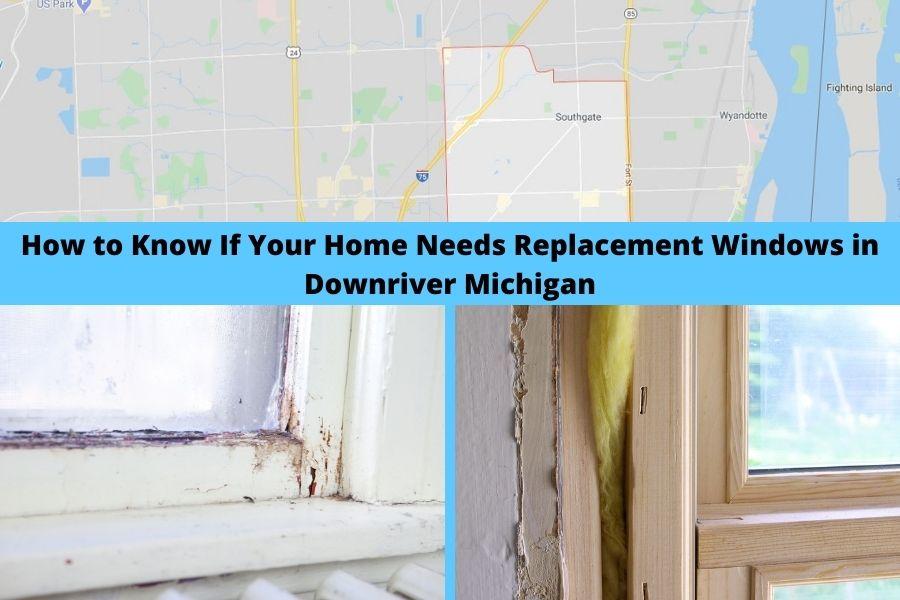 Replacement Windows Downriver MI