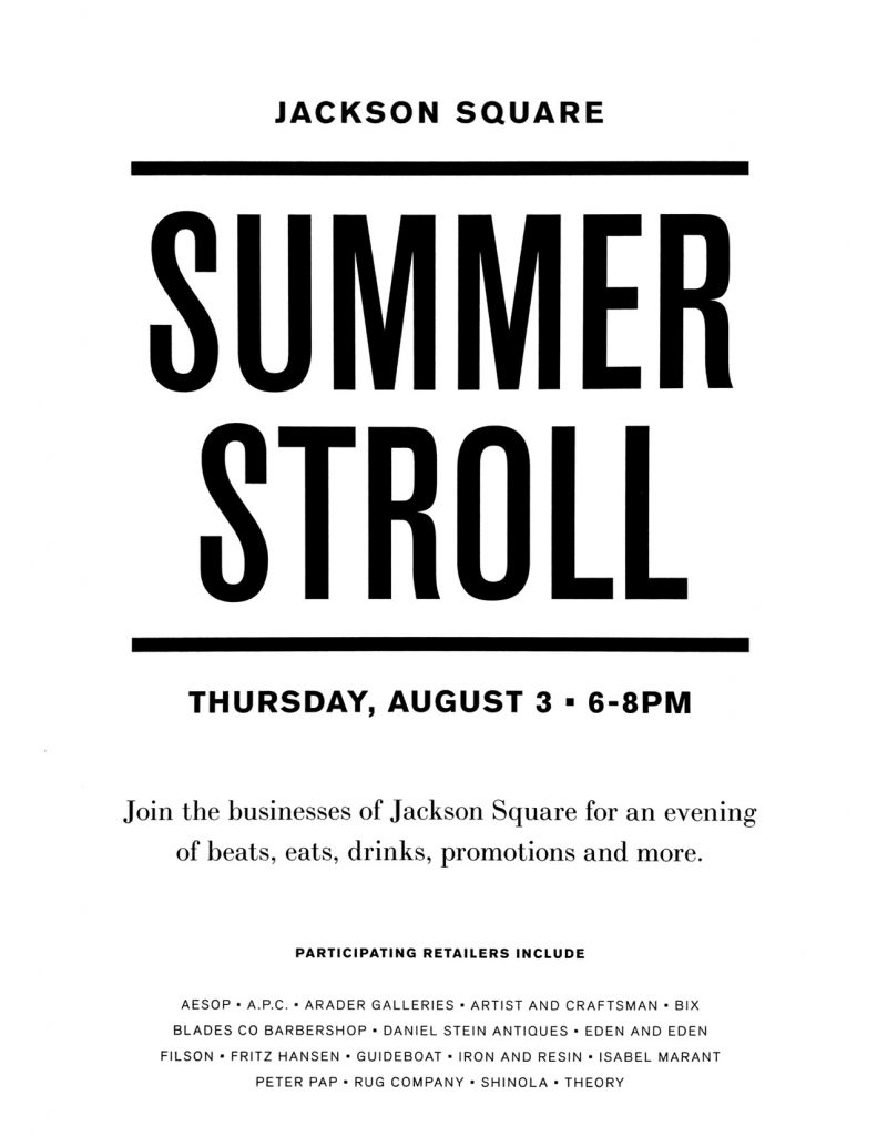 Jackson Square Summer Stroll, August 3rd 2017