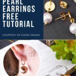 Pearl earrings free tutorial courtesy of Goody Beads.