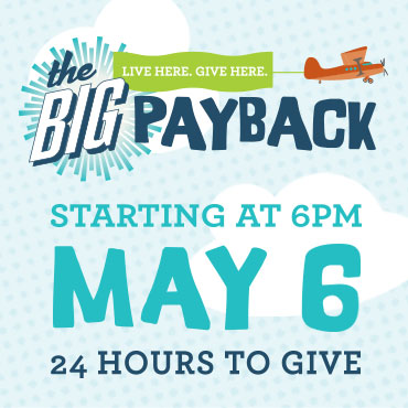 The Big Payback - 24 Hours to give starting May 6th 2020 @ 6PM