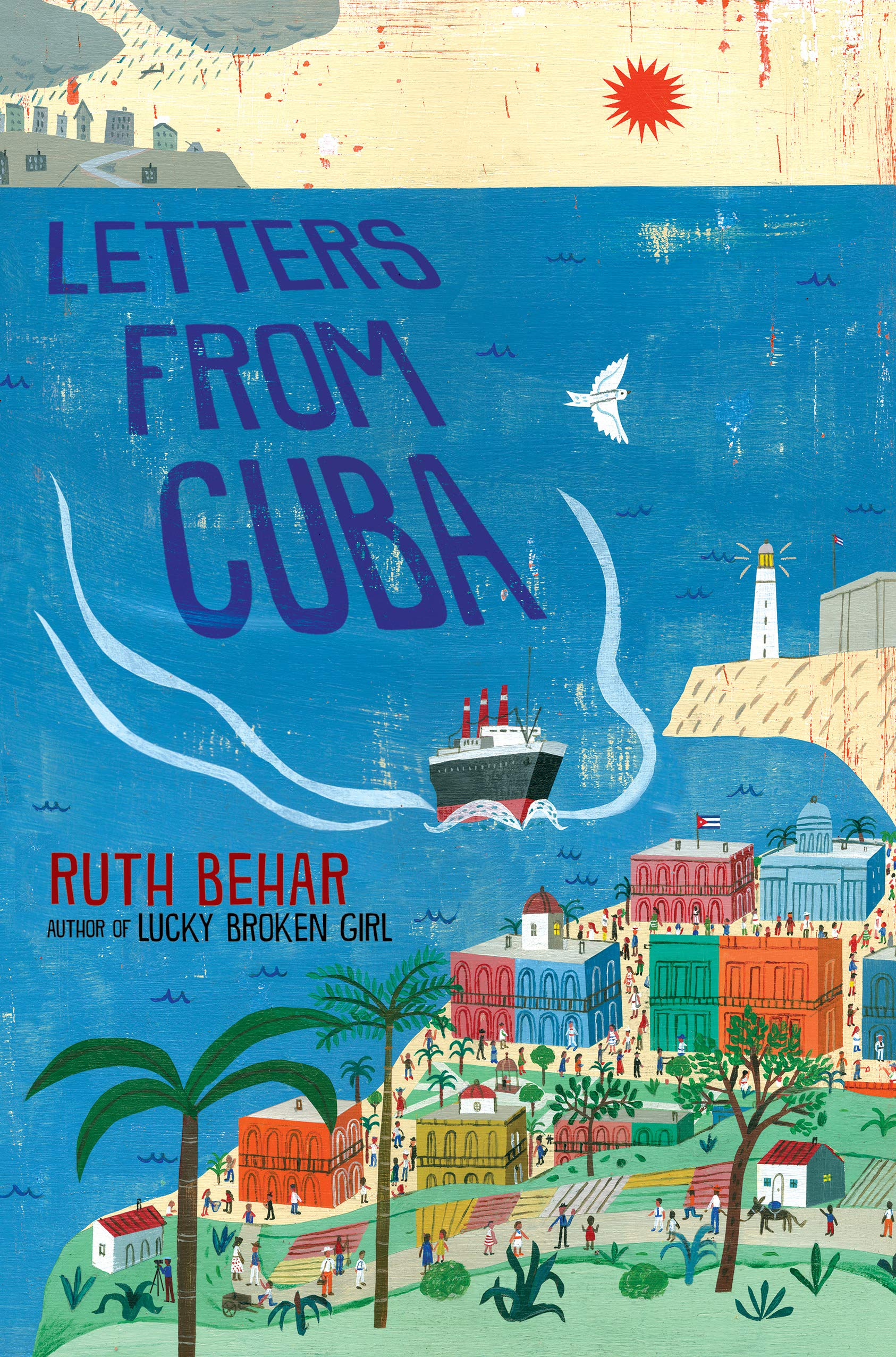Letters From Cuba by Ruth Behar