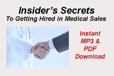 secrets to getting hired in medical sales course