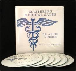 medical sales audio course by Mace Horoff