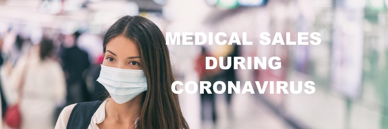 Medical sales during coronavirus