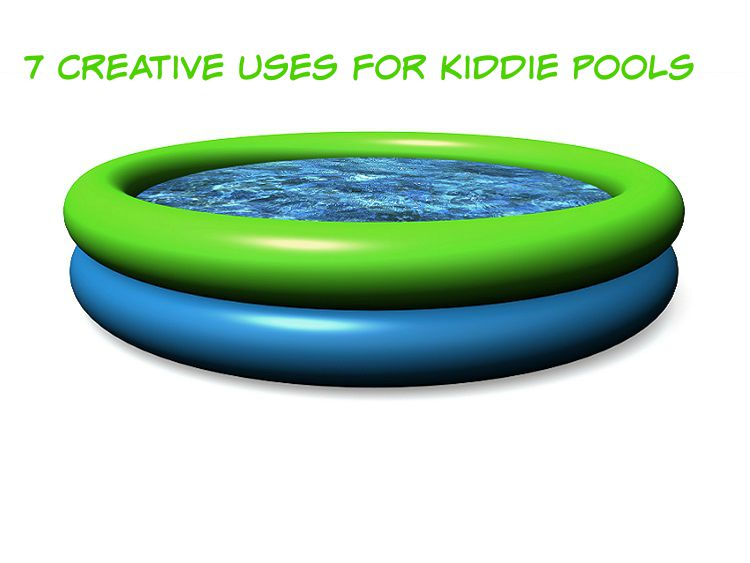Kiddie Pool uses