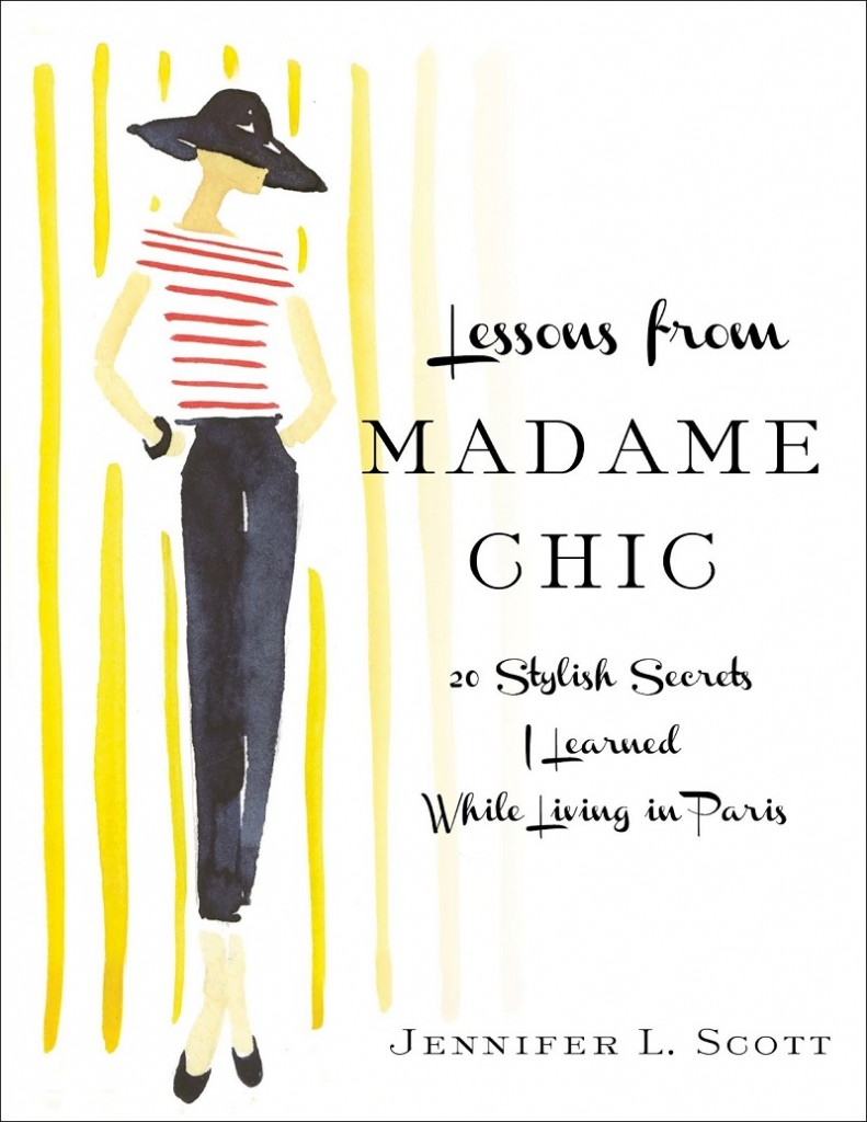 Lessons From Madame Chic by Jennifer L. Scott