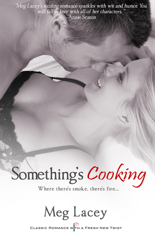 Something's Cooking by Meg Lacey