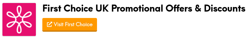first choice promotional offers and discount codes