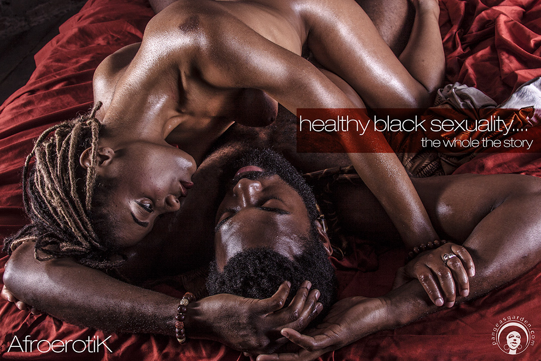 What is Healthy Black Sexuality?