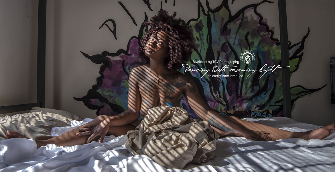 Interlude: Blvckbirdi is dancing with the morning light…