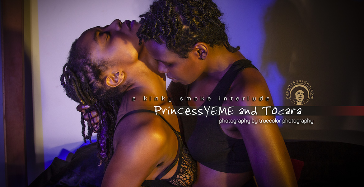 a KinkySmoke interlude with PrinCessYEME and Tocara