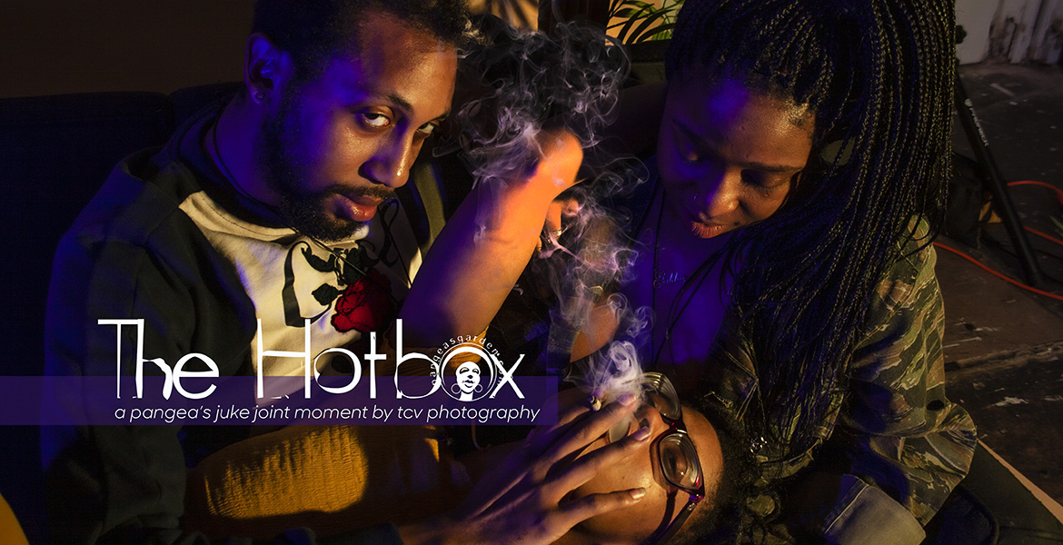 420: The Hotbox at Pangea's Juke Joint