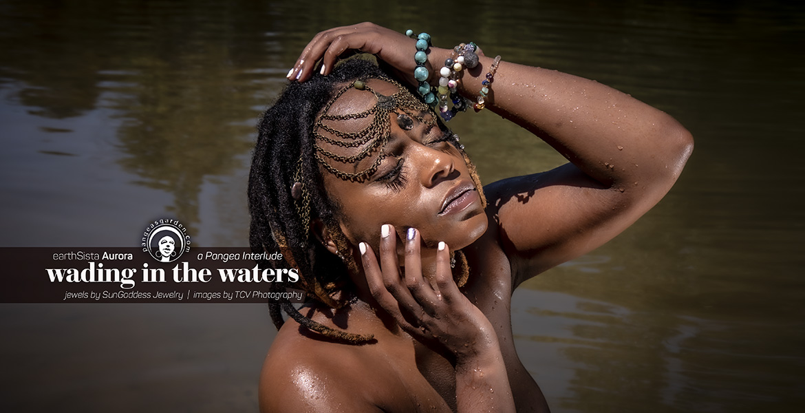pgp447: earthSista Aurora… wading in the waters interlude