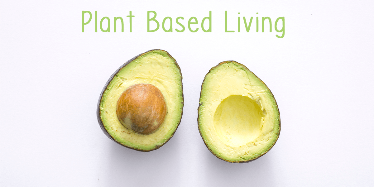 Avoca'Do Explains Plant Based Living!