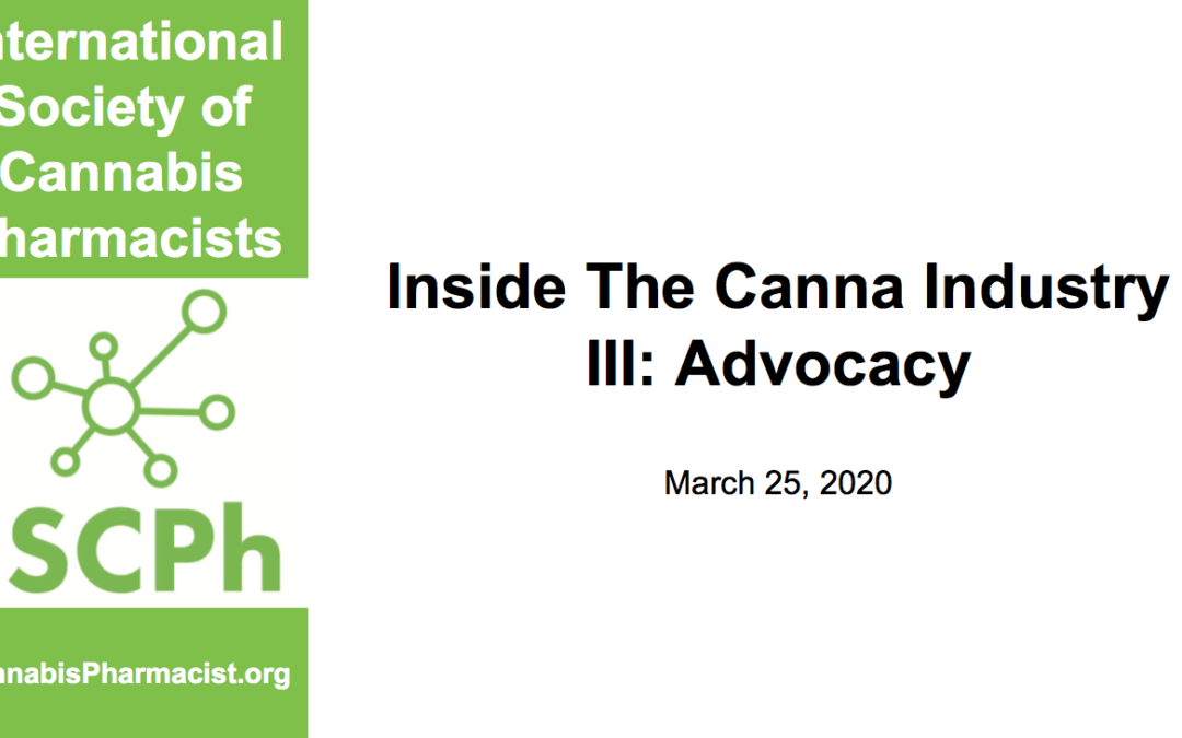 Inside the Canna Industry III: Advocacy