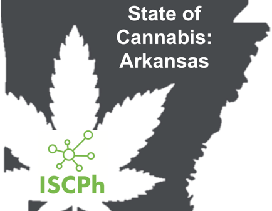 State of Cannabis I: Arkansas