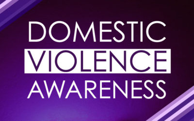 OCTOBER IS NATIONAL DOMESTIC VIOLENCE AWARENESS MONTH
