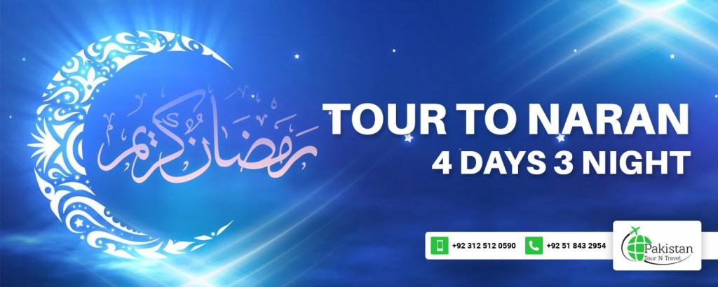 Naran 4 Days 3 Nights Ramazan Package