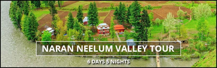 Naran Neelum Valley 6 Days 5Nights Tour Packages with prices