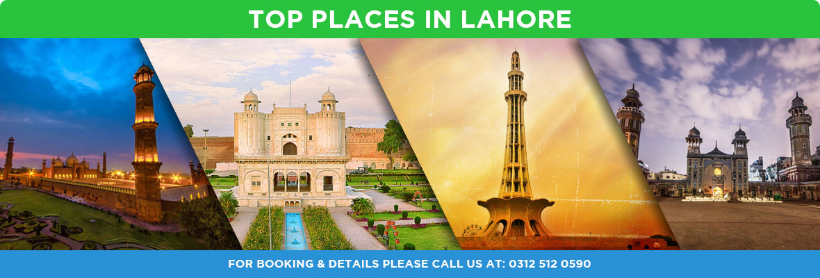 Top 10 Places in Lahore CITY