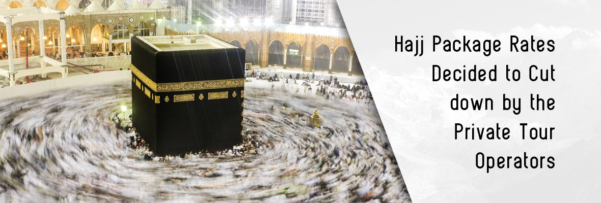 Hajj-Package-Rates-Decided-to-Cut-down-by-the-Private-Tour-Operators