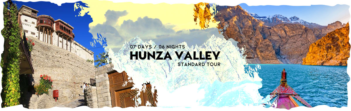 Hunza Valley Economy Tour With private Facilities in 2019