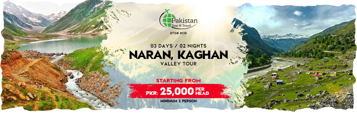 Tour for 3DAYS 2Nights Islamabad to Naran Babusar Top along Lake Saiful Malook in 2019