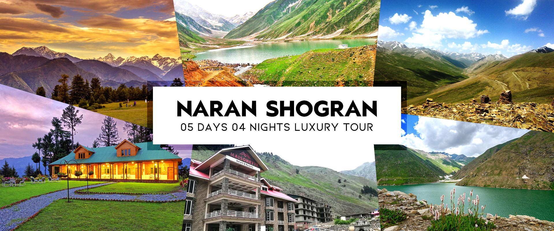 Luxury Facilities for Naran Kaghan Tours 2019 2020