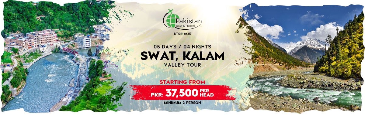 Famous Places in One Package Swat Kalam & Malam Jabba