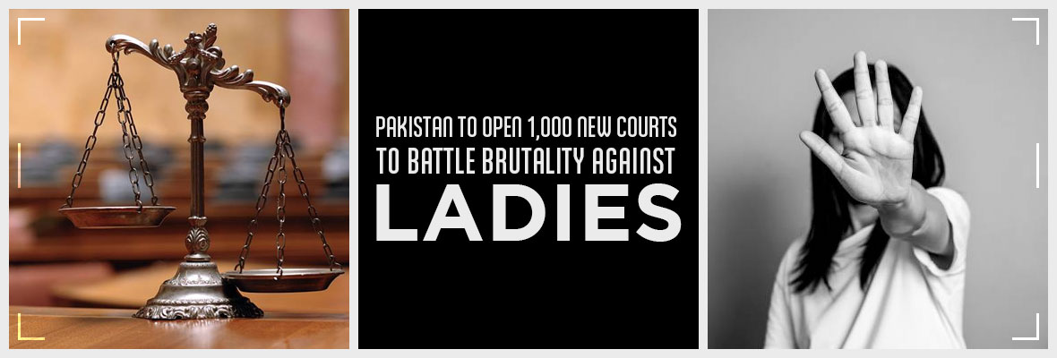 Pakistan-To-Open-1000-New-Courts-To-Battle-Brutality-Against-Ladies