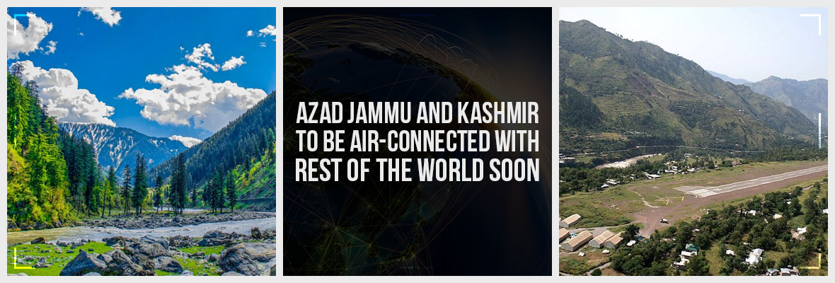 AJK-To-Be-Air-Connected-With-Rest-Of-The-World-Soon-AJK-To-Be-Air-Connected-With-Rest-Of-The-World-Soon-