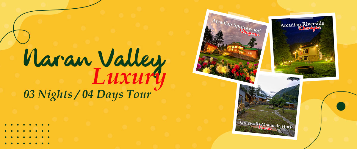 Luxury Tours to Naran From Islamabad