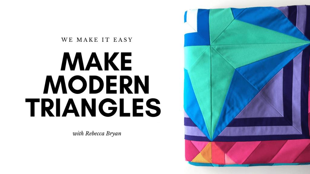 make modern triangle quilts program
