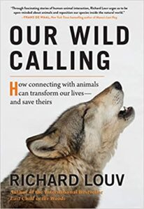 Richard Louv Our Wild Calling - Best SDBA General Nonfiction 2020
