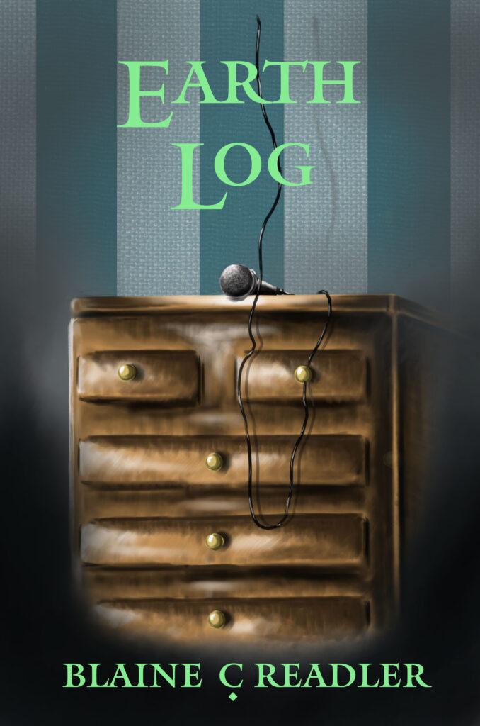 Earth Log by Blaine C. Readler