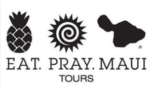 Private Maui Tours | Maui Tours | Eat Pray Maui Tours