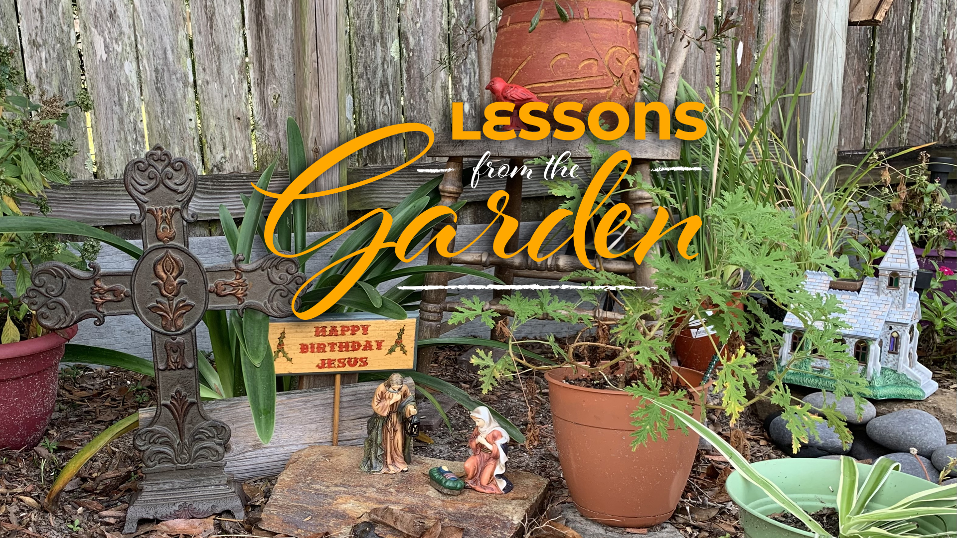 God's Will in the Garden