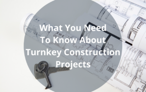 What Is Turnkey Construction