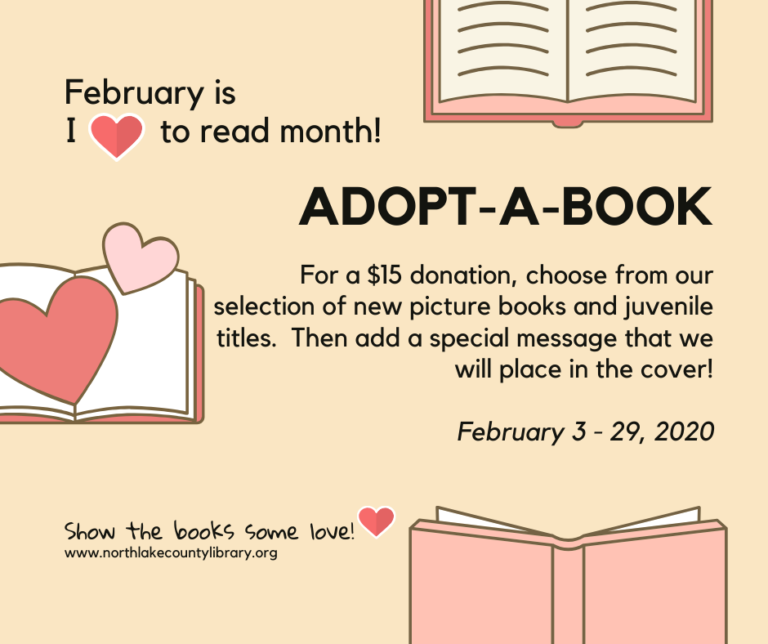 Adopt a book runs February 3-29. Give a $15 donation and choose a children's book for the library.
