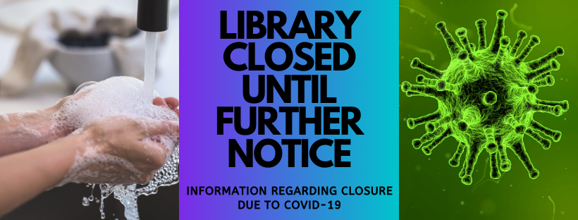 Library closed due to COVID19