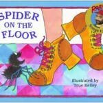 Spider on the Floor by True Kelley