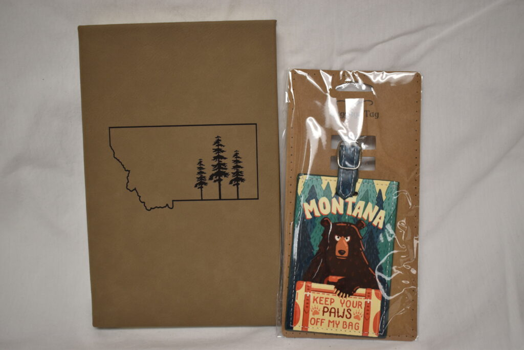 Both from Second Nature Gifts - Montana Journal & Montana Luggage Tag