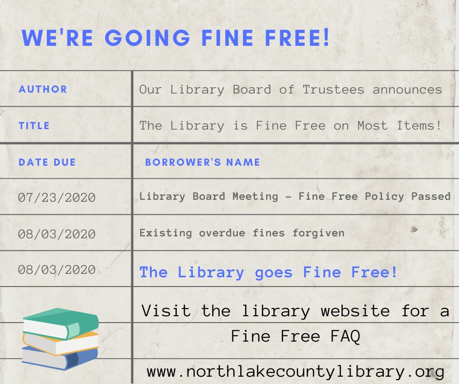 The library is going fine free on August 3, 2020