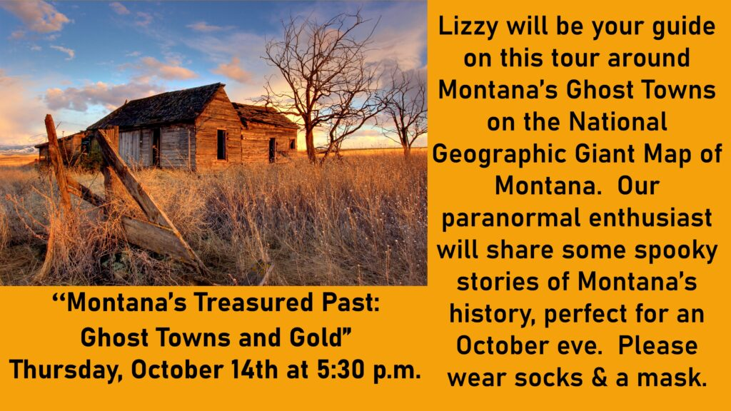 Ghost towns and gold program October 14 at 5:30 p.m.