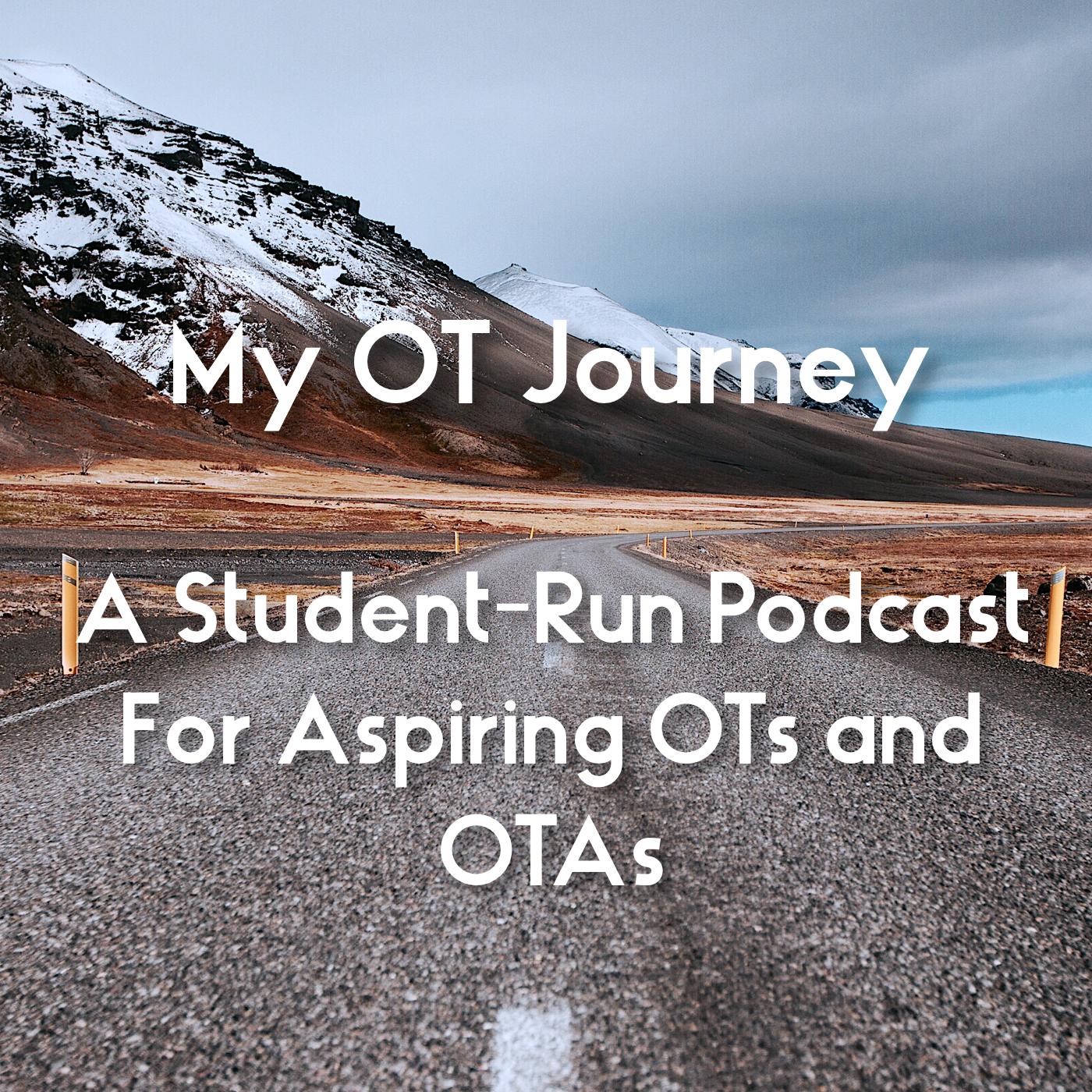 My OT Journey